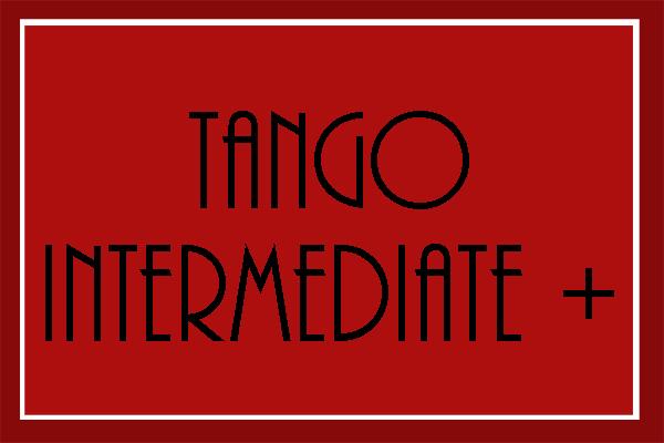 Tango Intermediate+